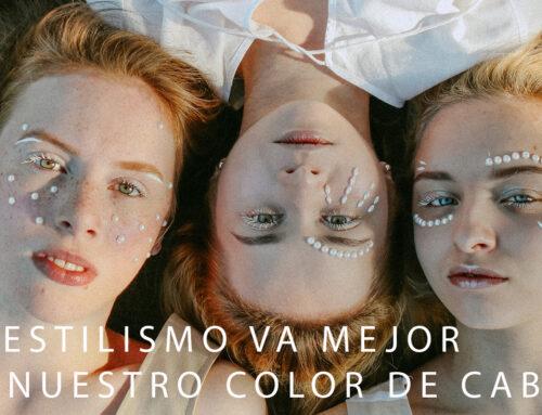 ¿Qué estilismo va mejor con nuestro color de cabello?